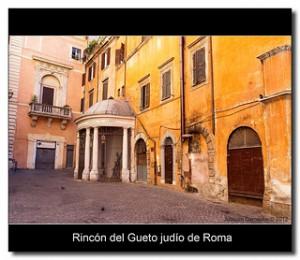 Imagen del gueto judío de Roma. Fuente: Flickr